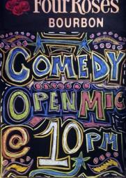Comedy Open Mic- Chalkboard, 2014